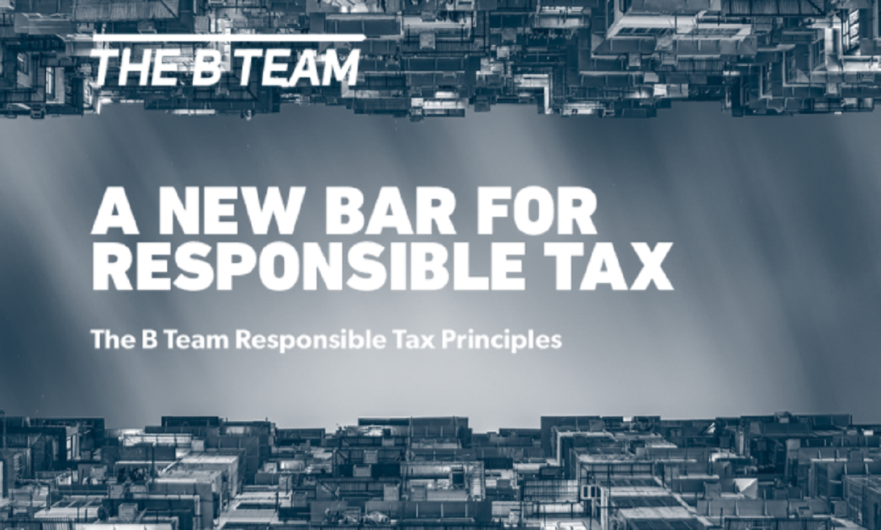 The B Team Responsible Tax Principles
