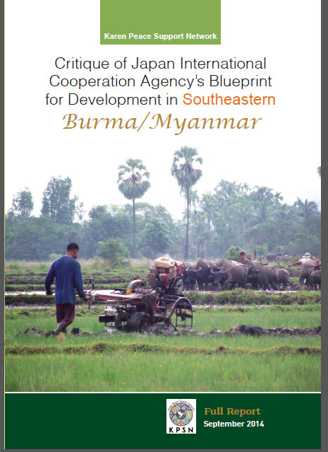 Critique of japan international cooperation agencys blueprint for critique of japan international cooperation agencys blueprint for development in south eastern myanmar report by karen peace support network malvernweather Images